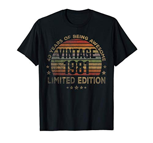 40 Year Old Gifts Vintage 1981 Limited Edition 40th Birthday T-Shirt